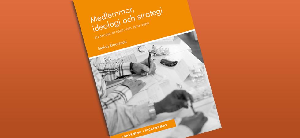 Medlemmar, ideologi och strategi